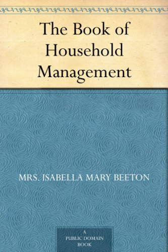 The Book of Household Management Kindle Edition for FREE!